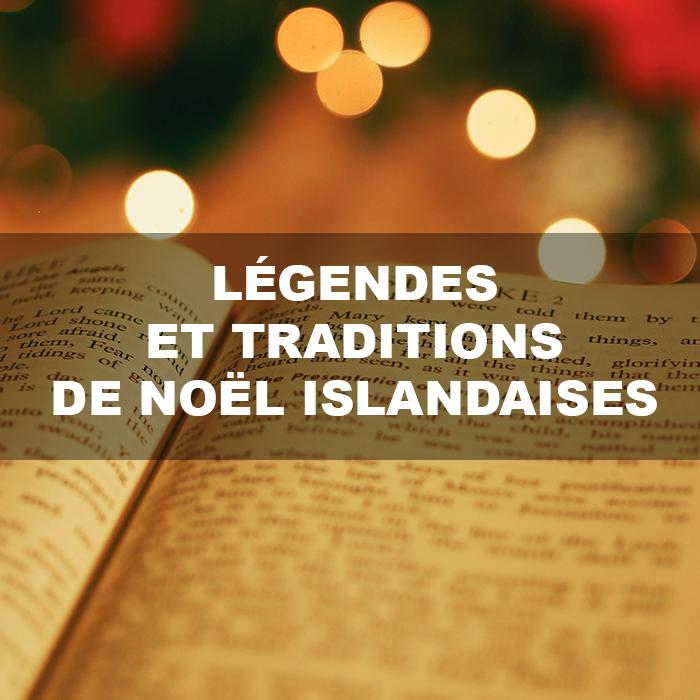 Légendes et tradition de Noël islandaises